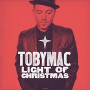 Light of Christmas (feat. Owl City) - TobyMac - TobyMac