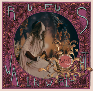 Rufus Wainwright - The One You Love