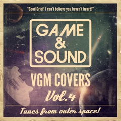 Game & Sound: VGM Covers, Vol. 4
