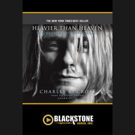 Heavier Than Heaven: A Biography of Kurt Cobain audiobook