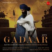 Gadaar (Qaumi Dard)-Dhadi Tarsem Singh Moranwali