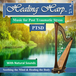 Bethan Myfanwy Hughes - Healing Harp Music for Post Traumatic Stress & PTSD with Natural Sounds