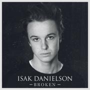 Broken - Isak Danielson - Isak Danielson