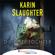 Karin Slaughter - Die gute Tochter (Ungekürzt)