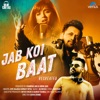 Jab Koi Baat Recreated Single
