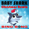 Baby Shark (Christmas Dance Remix) - Bing Bong