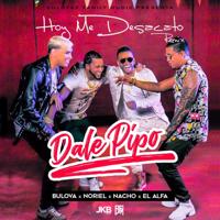 Descargar mp3  Hoy Me Desacato (Dale Pipo Remix) [feat. Nacho, Noriel & El Alfa] - Bulova