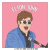 Elton John - Single, LIL PHAG, Hoodie Allen & Dr. Woke