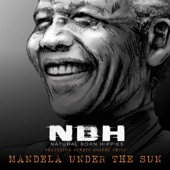 Natural Born Hippies - Mandela Under the Sun