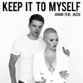 Keep It to Myself [feat. Jazzu] [Radio Edit]