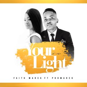 Faith Marck - Your Light feat. Promarck