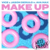 Make Up (feat. Ava Max) [MOTi Remix] - Single, Vice & Jason Derulo