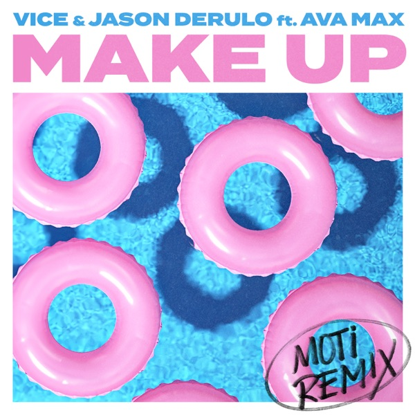 Make Up (feat. Ava Max) [MOTi Remix] - Single