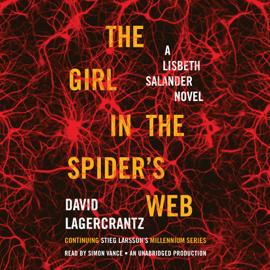 The Girl in the Spider's Web: A Lisbeth Salander novel, continuing Stieg Larsson's Millennium Series (Unabridged) audiobook