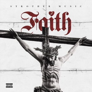 Strother Music: Faith - EP Mp3 Download