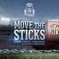 NFL: Move the Sticks with Daniel Jeremiah & Bucky Brooks podcast