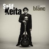 Salif Keita - Gnamale (feat. Ladysmith Black Mambazo)