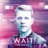 Wait feat Loote The Remixes Single