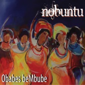 Nobuntu - Avumile (The heavens have said yes)