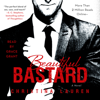 Christina Lauren - Beautiful Bastard (Unabridged)  artwork