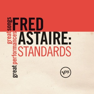 Fred Astaire: Standards