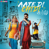 Aate Di Chidi (Original Motion Picture Soundtrack)-The Boss, DJ Flow, Deep Jandu, Intense, R.D. Beats & Jaidev Kumar