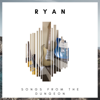 Ryan - Songs from the Dungeon  artwork