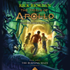 Rick Riordan - The Burning Maze: The Trials of Apollo, Book 3 (Unabridged)  artwork