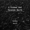 A Broken and Vacuous Earth - Single, Zackery Austin
