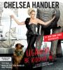 Chelsea Handler - Uganda Be Kidding Me  artwork