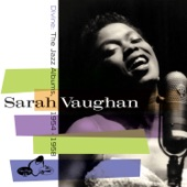Sarah Vaughan - Don't Be On The Outside