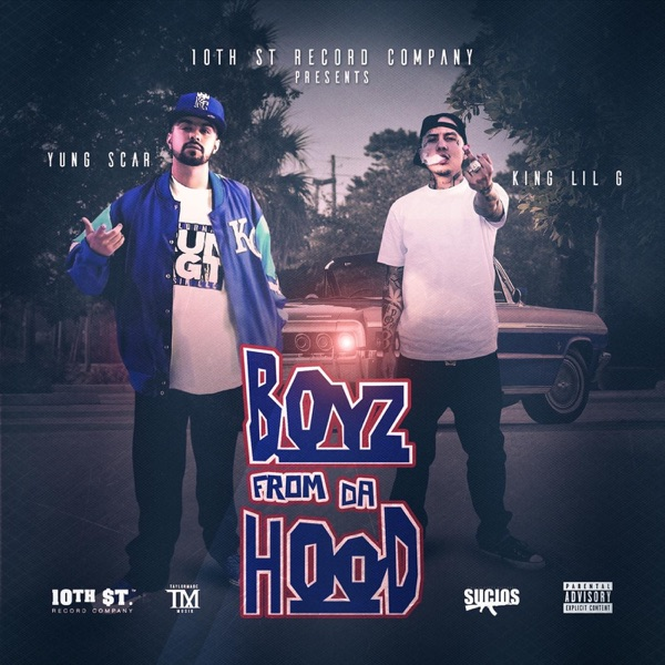 Boyz from da Hood (feat. King Lil G) - Single