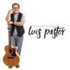 Canciones Queridas - Luis Pastor