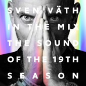 Sven Väth in the Mix - The Sound of the 19th Season (Bonus Track Version)