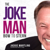 Jackie Martling - The Joke Man: Bow to Stern (Unabridged)  artwork