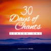 30 Days of Chants Season One