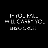 If You Fall I Will Carry You