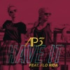 Have It (feat. Flo Rida), AP3