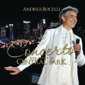 Concerto: One Night in Central Park (Bonus Track Version)