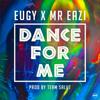 Eugy & Mr Eazi - Dance for Me (Eugy X Mr Eazi) artwork