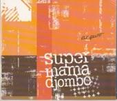 Super Mama Djombo - Djugudé Fidalgo Obi Francis
