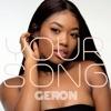 Your Song - Single, Rita Ora & Geron