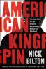 Nick Bilton - American Kingpin: The Epic Hunt for the Criminal Mastermind Behind the Silk Road (Unabridged)  artwork