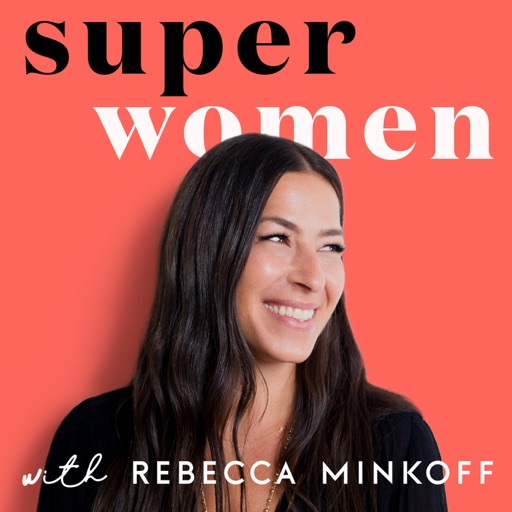 Cover image of Superwomen with Rebecca Minkoff