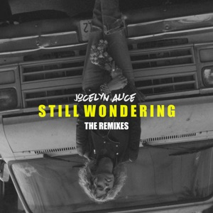 Still Wondering (Remixes) - Single Mp3 Download
