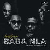 Baba Nla (feat. Burna Boy, 2Baba & D'Banj) - Larry Gaaga