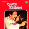 Toote Khilone Original Motion Picture Soundtrack