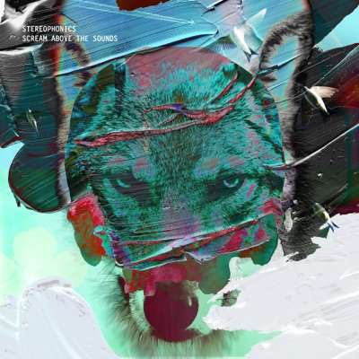 Scream Above the Sounds (Deluxe) - Stereophonics