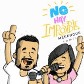 No Hay Imposible (feat. Evelyn Vasquez) [Merengue Remix]