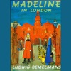 Madeline in London (Unabridged)